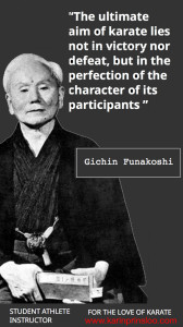 Quote The Ultimate Aim Of The Art Of Karate - Gichin Funakoshi - Karin Prinsloo