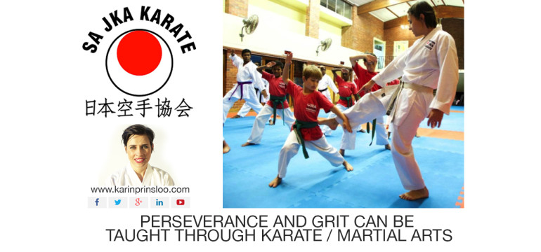 Karin Prinsloo_Blog_South Africa_ Teaching Children_Perseverance and grit can be taught through Karate_Martial Arts. copy