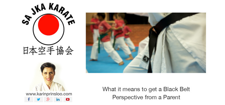 What it means to get a Black Belt - Perspective from a Parent, Karin Prinsloo, WAJKA Karate, Perth JKA, JKA Perth, black belt, karate